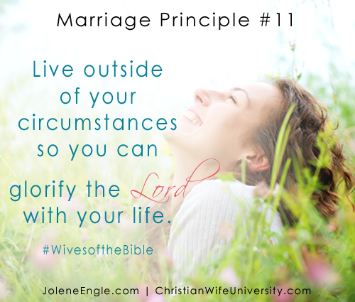 Marriage Principle #11 from the Wives of the Bible by Jolene Engle