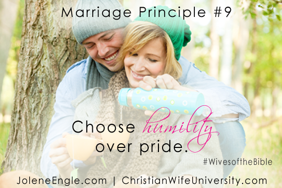 Marriage Principle #9 from the Wives of the Bible by Jolene Engle