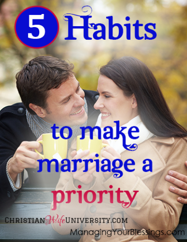 5 Habits to Make Marriage a Priority