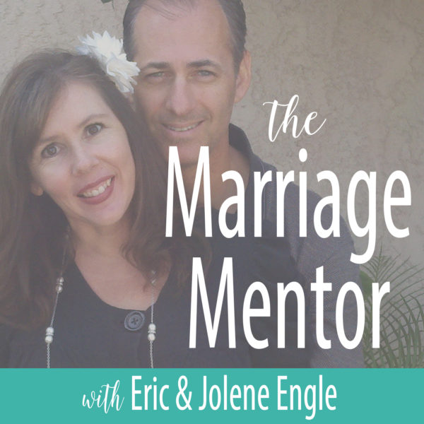 The Marriage Mentor Podcast by Eric and Jolene Engle