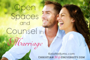 Open Spaces and Counsel in Marriage