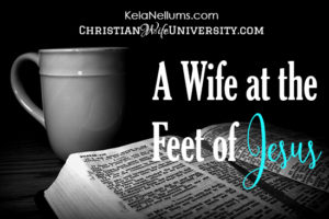 A Wife at the Feet of Jesus
